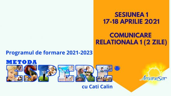 Programul de formare de Traineri si Consultanti in Metoda ESPERE® Cu sprijinul lui Jacques Salomé, creatorul ei Sesiunea 1 17-18 aprilie 2021 -Comunicare relationala 1 (2 zile)