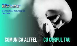 Comunica altfel cu corpul tau | Workshop ESPERE Cati Calin