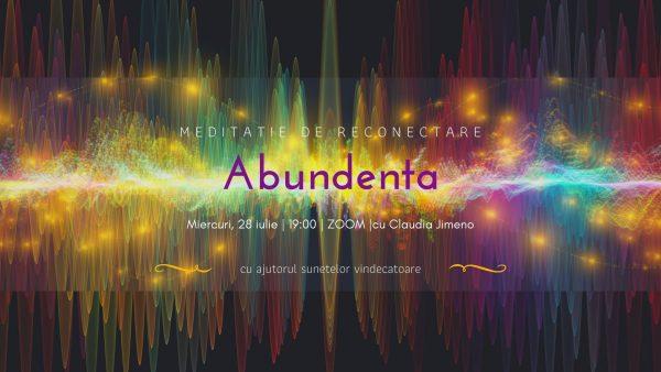 Meditatie cu sunete vindecatoare abundenta