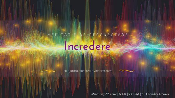 Incredere | Meditatie cu sunete vindecatoare sustinuta de Claudia Jimeno