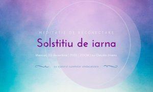 Meditatie cu sunete vindecatoare solstitiu de iarna