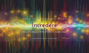 Meditatie cu sunete vindecatoare incredere