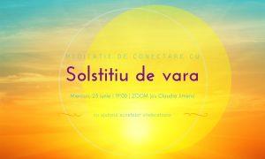 Meditatie cu sunete vindecatoare solstitiu de vara